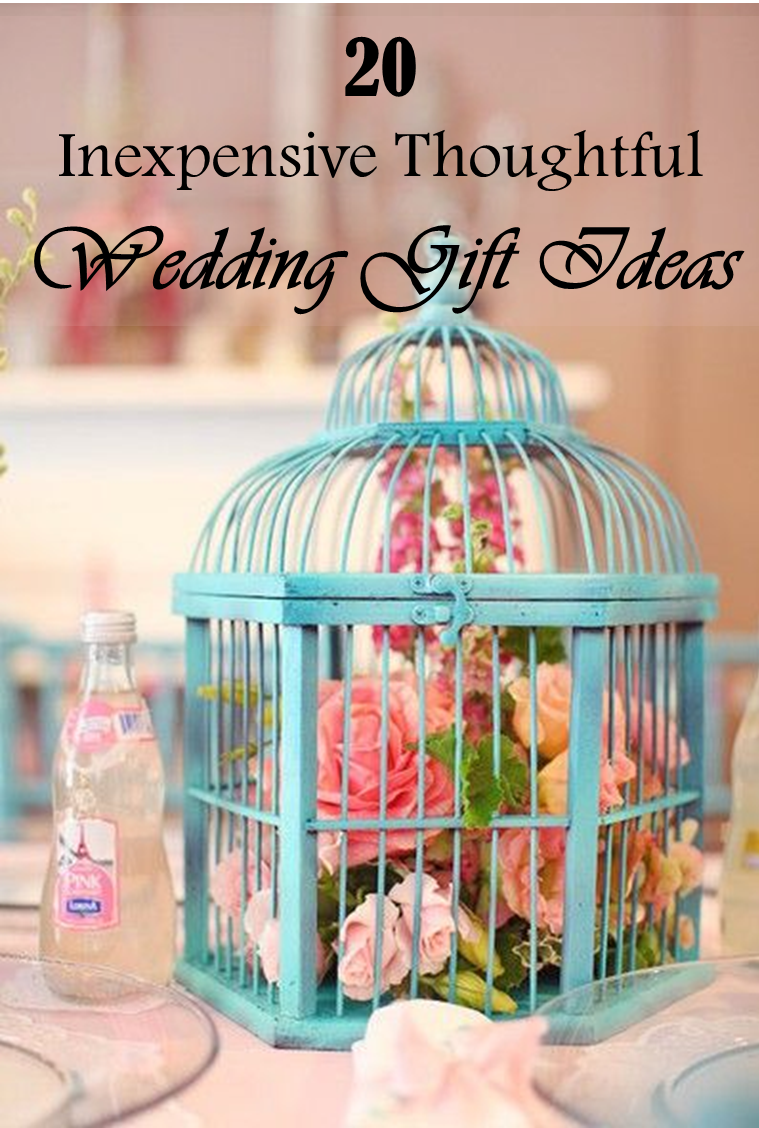 20 Thoughtful Wedding Gifts