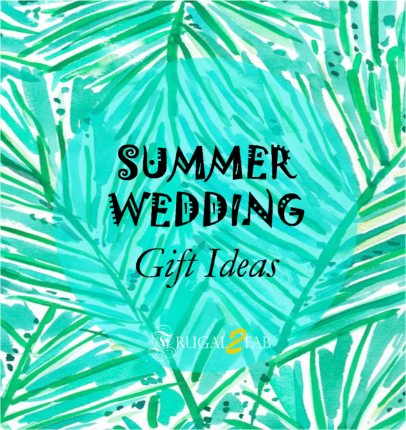 Summer Wedding Gift Ideas